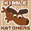 Kibble Katchers