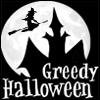 Greedy Halloween